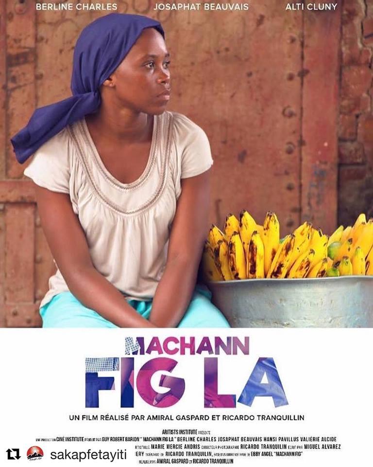 """Grande Première réussie pour le film """"Machann fig la"""" à Jacmel. Affiche du film """"Machann fig la"""""""