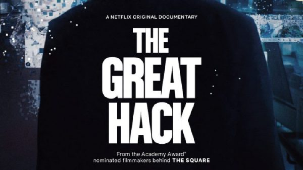 The promotional image for The Great Hack - a Netflix documentary detailing the Cambridge Analytica scandal.