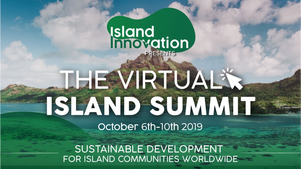 The first ever Virtual Island Summit is a bringing together experts from around the world to share information on sustainable practices and some of the most pressing issues for island communities.
