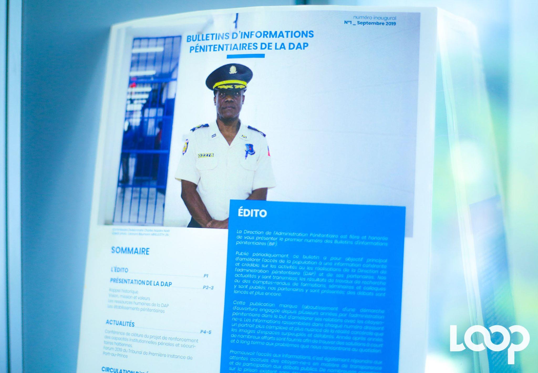 Le premier numéro du bulletin d'informations présenté par la Direction de l'Administration pénitentiaire jeudi 10 octobre à l'hôtel Oasis  ou s'est déroulé un colloque international sur les prisons en Haiti.
