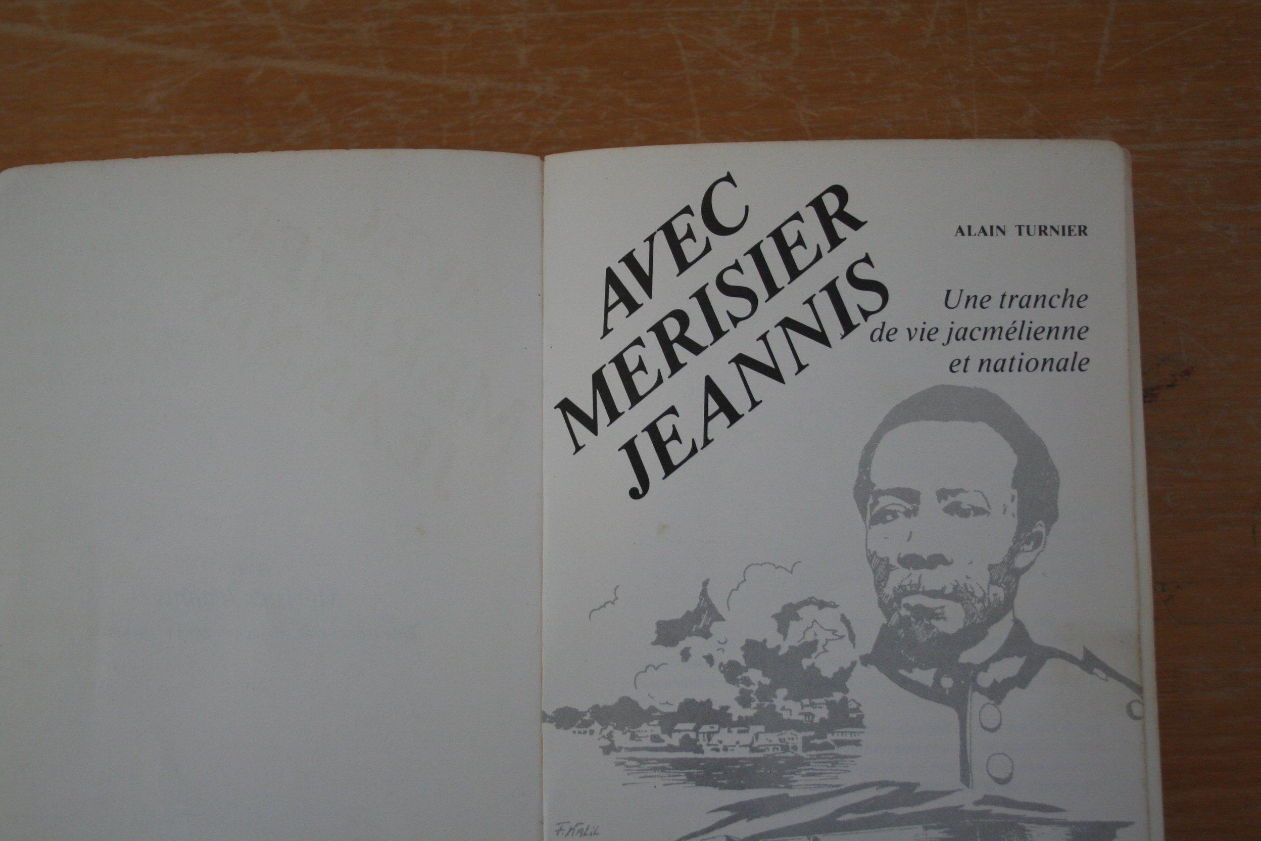 """Photo illustration: """"Avec Merisier Jeannis. Une tranche de vie Jacquemélienne et nationale"""", le livre d'Alain Turnier, parue en 1982"""