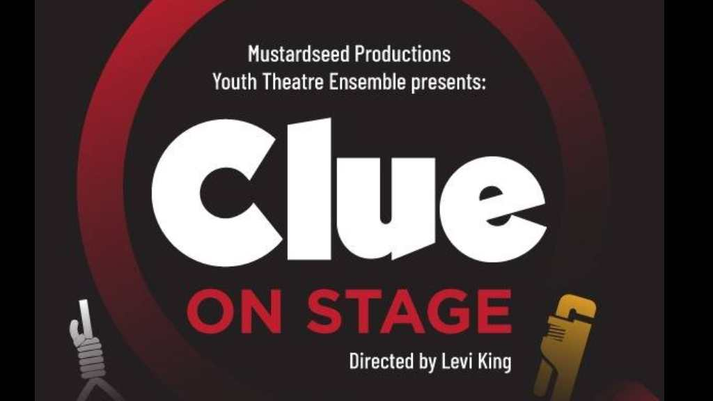 Mustardseed Productions Clue On Stage