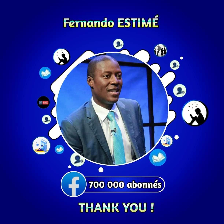 La page de Fernando Estimé a atteint plus de 700 000 abonnés cette semaine