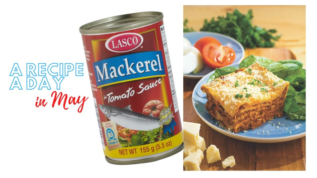 A Recipe A Day in May: Lasco Mackerel Lasagna. (Photos: Contributed)