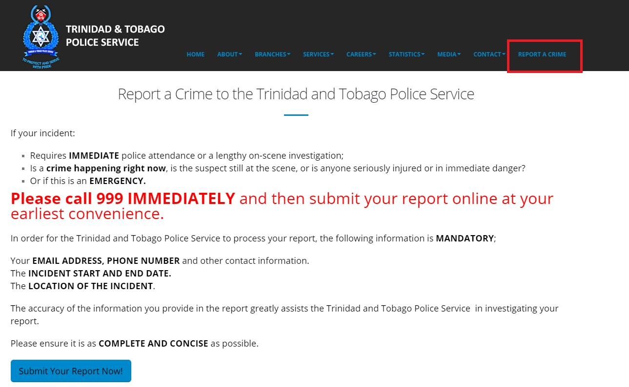 Online crime reporting service available at ttps.gov.tt