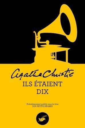 """""""Les Dix petits nègres""""  d'Agatha Christie rebaptisé """"Ils étaient dix"""" (Editions Le Msque)/ Crédit: franceinfo culture"""