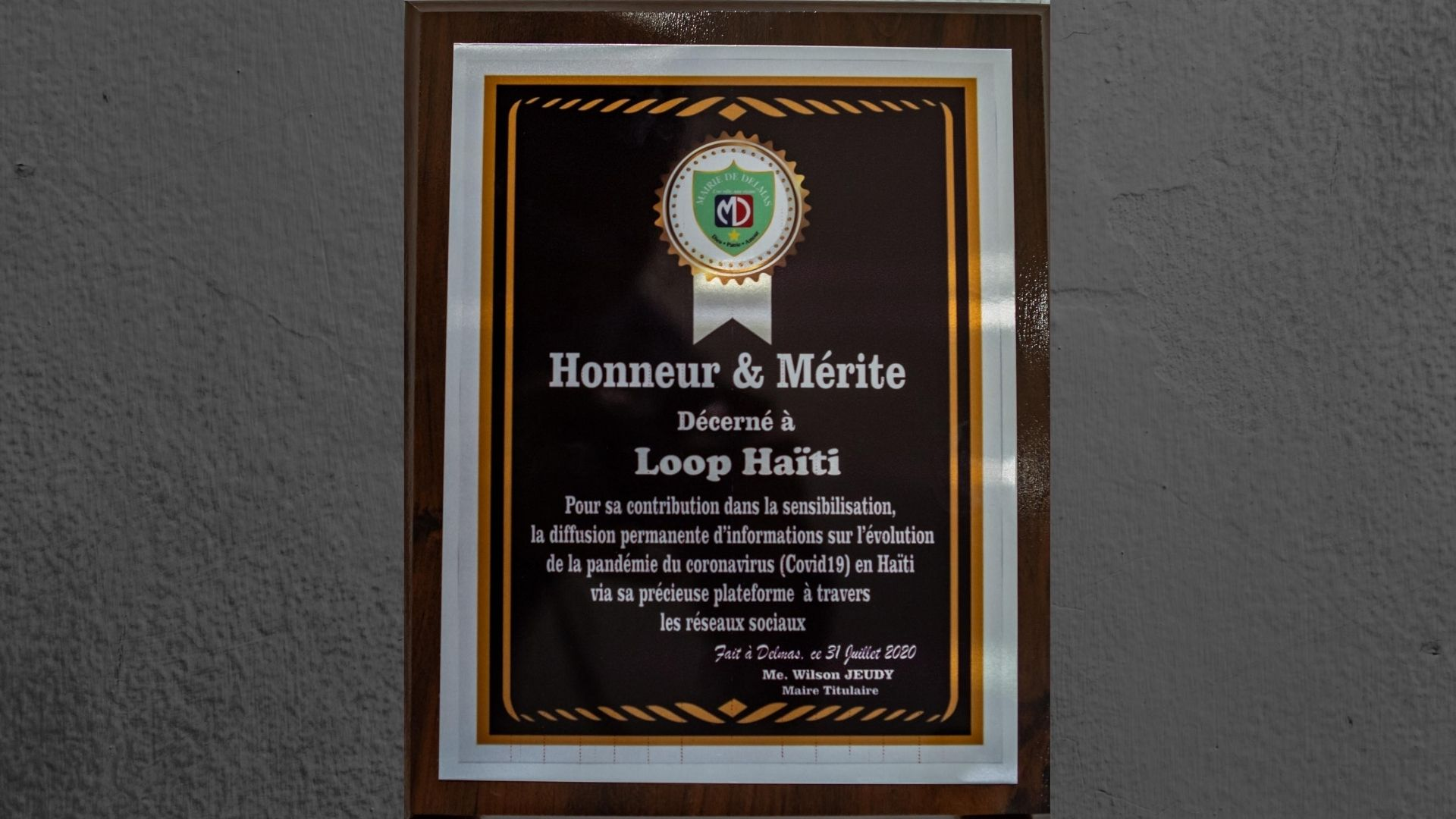 The plaque revealed in Loop Haiti's honour by the Delmas Town Hall (Photo: Maxime Télémaque)