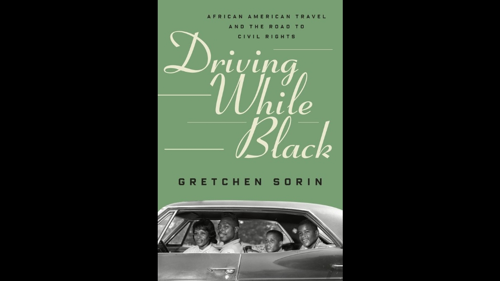 "This cover image released by Liveright/W.W. Norton shows ""Driving While Black: African American Travel and the Road to Civil Rights"" by Gretchen Sorin. The book examines how the automobile opened the road to civil rights for blacks in the US. Photo: Liveright/WW Norton via AP"