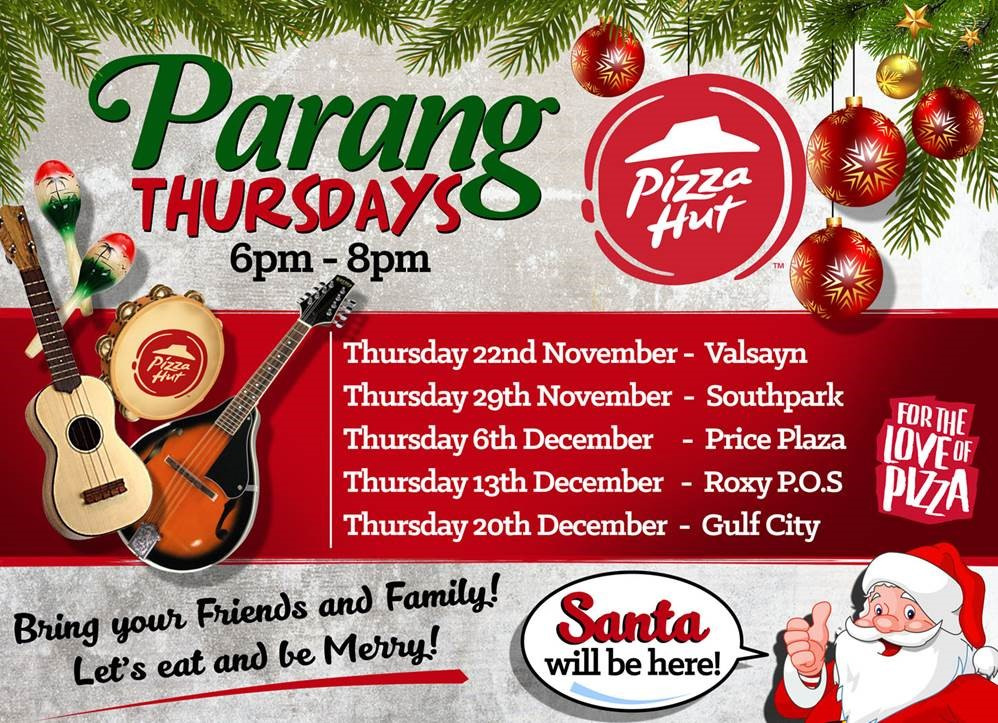 Is Pizza Hut Open On Christmas.Watch Enjoy Pizza And Parang With Pizza Hut This Christmas