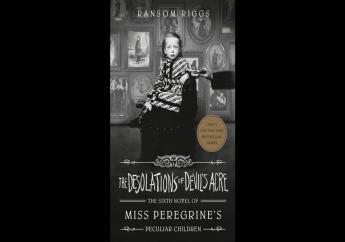 """This cover image released by Penguin Young Readers shows """"The Desolations of Devil's Acre"""" by Ransom Riggs, the final installment of the bestselling Miss Peregrine's Peculiar Children series, releasing February 23. Photo: Penguin Young Readers via AP"""