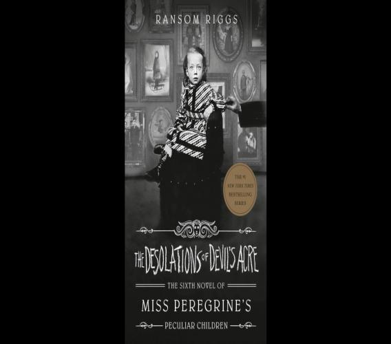 "This cover image released by Penguin Young Readers shows ""The Desolations of Devil's Acre"" by Ransom Riggs, the final installment of the bestselling Miss Peregrine's Peculiar Children series, releasing February 23. Photo: Penguin Young Readers via AP"