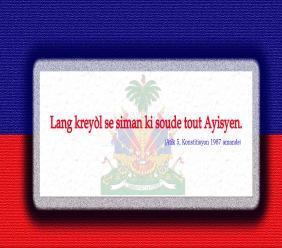« Ayiti gen de lang ofisyèl. Men Kreyòl la se siman ki soude tout Ayisyen ». Grafik: Sabry Iccenat